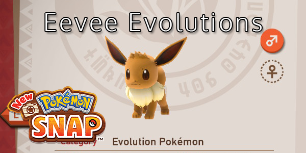 New Pokemon Snap - Where To Find All Eevee Evolutions
