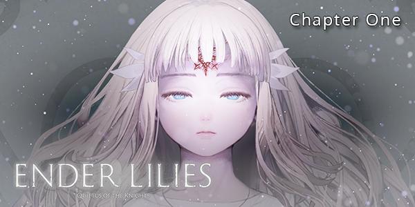 ENDER LILIES - Chapter One - Walkthrough