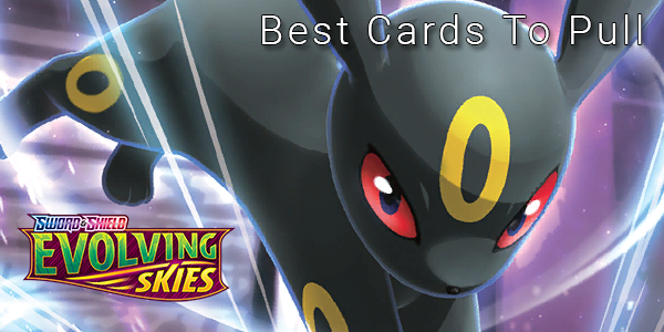 Evolving Skies - Best Cards To Pull - Pokemon TCG