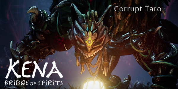 Kena: Bridge Of Spirits - Corrupt Taro - Part 4 - Walkthrough