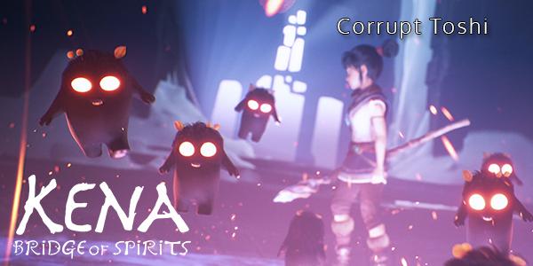 Kena: Bridge Of Spirits - Corrupt Toshi - Part 8 - Walkthrough