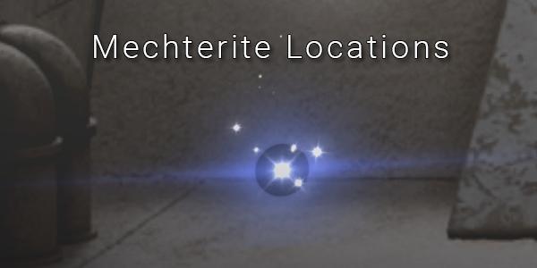 Fantasian Mechterite Locations and Rewards