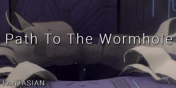 Fantasian - Path To The Wormhole - Walkthrough Part 13